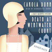 Death at Wentwater Court - Carola Dunn - audiobook