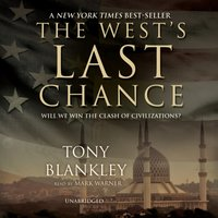 West's Last Chance - Tony Blankley - audiobook