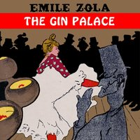 Gin Palace - Emile Zola - audiobook