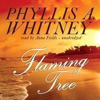 Flaming Tree - Phyllis A. Whitney - audiobook