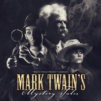 Mark Twain's Mystery Tales - Mark Twain - audiobook