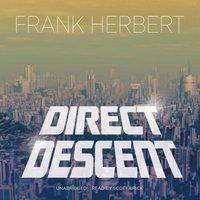 Direct Descent - Frank Herbert - audiobook