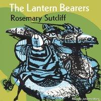 Lantern Bearers - Rosemary Sutcliff - audiobook