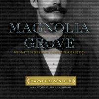 Magnolia Grove - Harvey Rosenfeld - audiobook