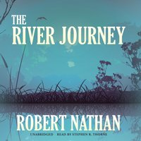 River Journey - Robert Nathan - audiobook