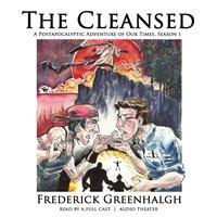 Cleansed, Season 1 - Frederick Greenhalgh - audiobook
