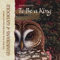To Be a King - Kathryn Lasky - audiobook