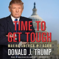 Time to Get Tough - Donald J. Trump - audiobook