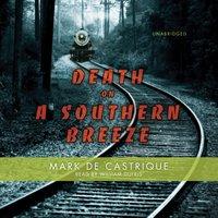 Death on a Southern Breeze - Mark de Castrique - audiobook