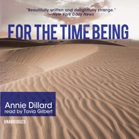For the Time Being - Annie Dillard - audiobook
