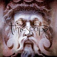 Timescape - Robert Liparulo - audiobook