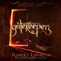 Gatekeepers - Robert Liparulo - audiobook