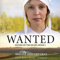 Wanted - Shelley Shepard Gray - audiobook