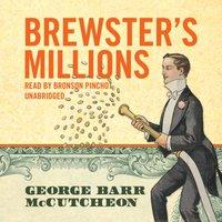 Brewster's Millions - George Barr McCutcheon - audiobook