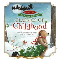 Classics of Childhood, Vol. 3 - various authors - audiobook