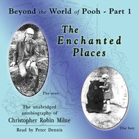 Enchanted Places - Christopher Milne - audiobook