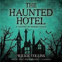 Haunted Hotel - Wilkie Collins - audiobook