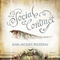 On the Social Contract - Jean-Jacques Rousseau - audiobook