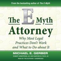 E-Myth Attorney - Michael E. Gerber - audiobook