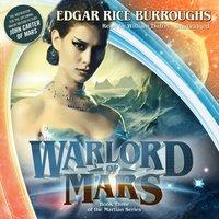 Warlord of Mars - Edgar Rice Burroughs - audiobook
