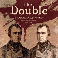Double - Fyodor Dostoevsky - audiobook