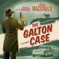 Galton Case - Ross Macdonald - audiobook