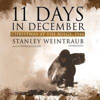 11 Days in December - Stanley Weintraub - audiobook