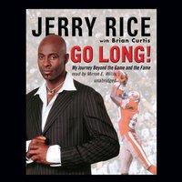Go Long! - Jerry Rice - audiobook