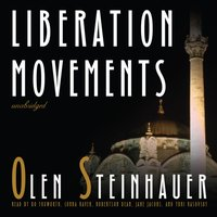 Liberation Movements - Olen Steinhauer - audiobook