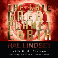 Late Great Planet Earth - Hal Lindsey - audiobook