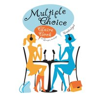 Multiple Choice - Claire Cook - audiobook