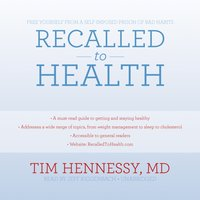 Recalled to Health - MD Tim Hennessy - audiobook