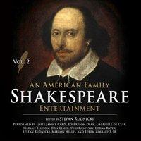 American Family Shakespeare Entertainment, Vol. 2 - Stefan Rudnicki - audiobook