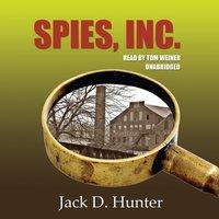 Spies, Inc. - Jack D. Hunter - audiobook