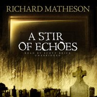 Stir of Echoes - Richard Matheson - audiobook