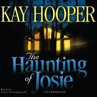 Haunting of Josie - Kay Hooper - audiobook