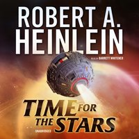 Time for the Stars - Robert A. Heinlein - audiobook