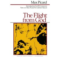Flight from God - Max Picard - audiobook