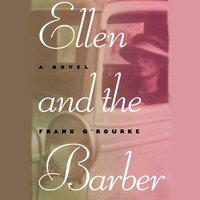 Ellen and the Barber - Frank O'Rourke - audiobook