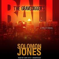 Gravedigger's Ball - Solomon Jones - audiobook
