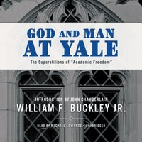 God and Man at Yale - William F. Buckley - audiobook