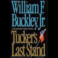 Tucker's Last Stand - William F. Buckley - audiobook