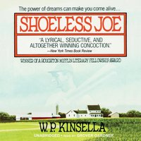 Shoeless Joe - W. P. Kinsella - audiobook