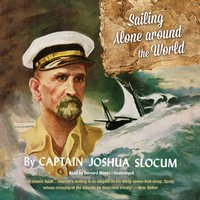 Sailing Alone around the World - Joshua Slocum - audiobook