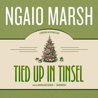 Tied Up in Tinsel - Ngaio Marsh - audiobook