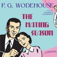 Mating Season - P. G. Wodehouse - audiobook