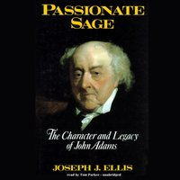 Passionate Sage - Joseph J. Ellis - audiobook