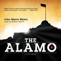 Alamo - John Myers Myers - audiobook