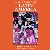 History of Latin America - George Pendle - audiobook
