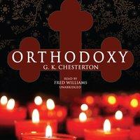 Orthodoxy - G. K. Chesterton - audiobook